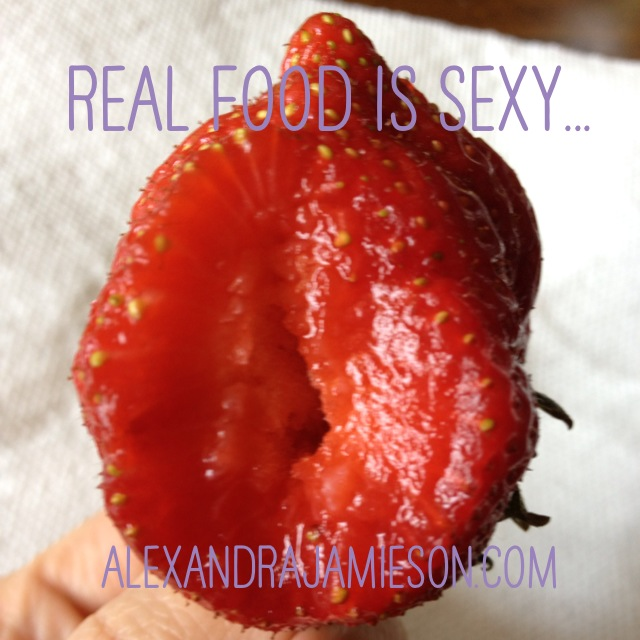 real food is sexy